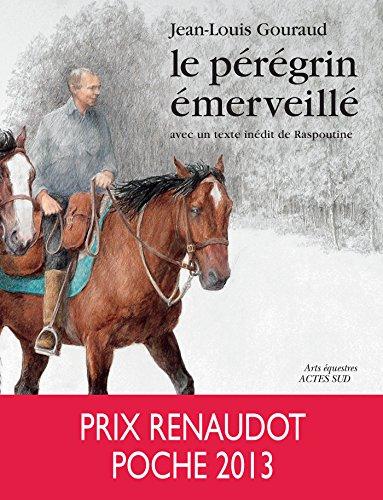 Le pérégrin émerveillé par Jean-Louis Gouraud