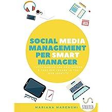 Social Media Management per Smart Manager (e non solo)