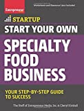 Telecharger Livres Start Your Own Specialty Food Business Your Step By Step Startup Guide to Success StartUp Series by The Staff of Entrepreneur Media 2016 02 09 (PDF,EPUB,MOBI) gratuits en Francaise