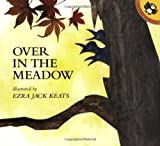 Over in the Meadow (Picture Books) by Ezra Jack Keats (1999-06-24)