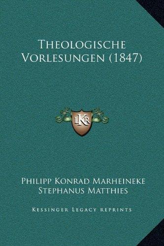 Theologische Vorlesungen (1847)