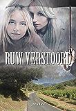 Ruw verstoord (Dutch Edition)