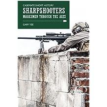 Sharpshooters (Casemate Short History)