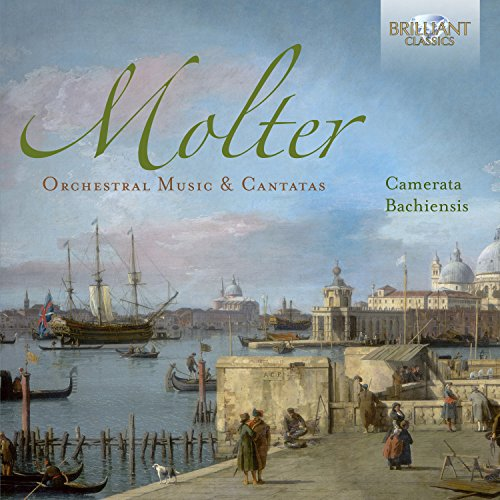 Molter: Orchestral Music & Cantatas