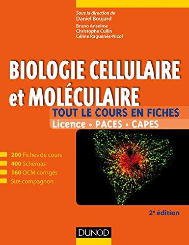 Biologie cellulaire et moléculaire - 2e édition : 200 fiches de cours, 400 schémas, 160 QCM et site compagnon (Tout le cours en fiches)