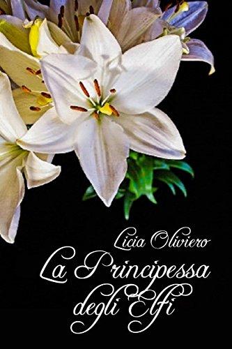 Risultati immagini per la principessa degli elfi oliviero