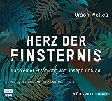 Herz der Finsternis. Nach einer Erzählung von Joseph Conrad: Hörspiel mit Sylvester Groth, Ulrich Matthes u.v.a. (2 CDs) - Orson Welles