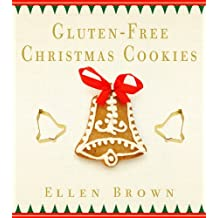 Gluten-Free Christmas Cookies (English Edition)