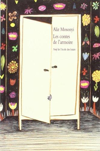 Les contes de l'armoire : Trente-cinq contes brefs