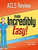 ACLS Review Made Incredibly Easy (Incredibly Easy! Series (R))