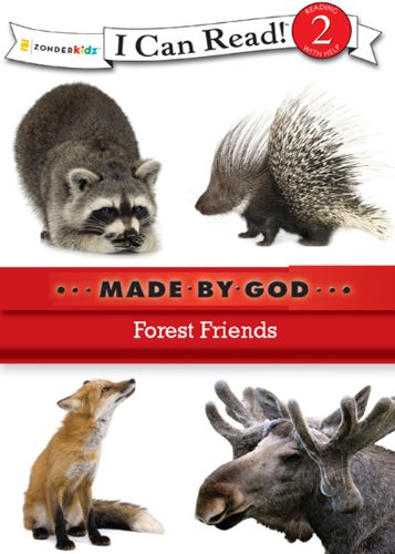 Forest friends : made by God.