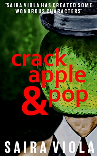 Crack, Apple & Pop by [Viola, Saira]