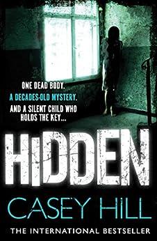 Hidden (CSI Reilly Steel Book 3) by [Hill, Casey]