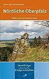Nördliche Oberpfalz: Weißes Gold und schwarzer Basalt - Martin Füßl