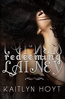 Redeeming Lainey by [Hoyt, Kaitlyn]