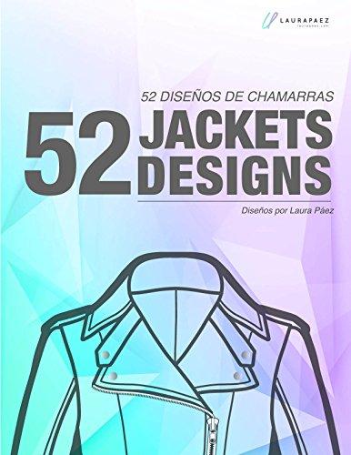52 diseños de chaquetas: Dibujos planos de chaquetas para inspirarte por Laura Páez Castañeda
