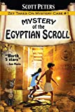 Mystery of the Egyptian Scroll: A Children's Adventure