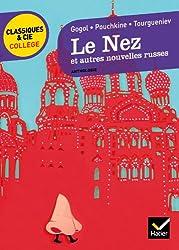 Le Nez et autres nouvelles russes: Gogol, Pouchkine, Tourgueniev