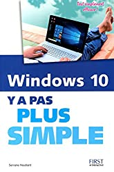 Windows 10 Y a pas plus simple