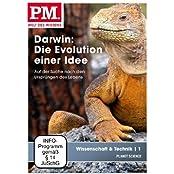P.M. - Welt des Wissens: Wissenschaft & Technik 1 - Darwin: Die Evolution einer Idee