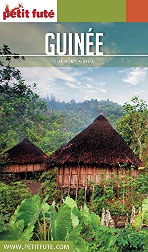 GUINÉE 2017 Petit Futé (Country Guide)
