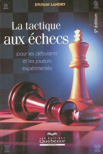 TACTIQUE AUX ECHECS