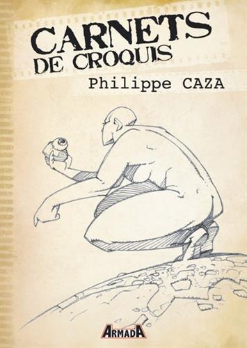 Carnets de croquis : Philippe Caza