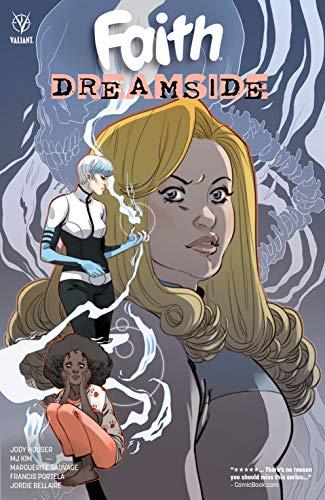 Faith: Dreamside (English Edition) eBook: Jody Houser ...