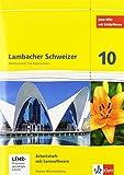 Lambacher Schweizer - Ausgabe für Baden-Württemberg / Arbeitsheft mit Lösungsheft und Lernsoftware 10. Schuljahr -
