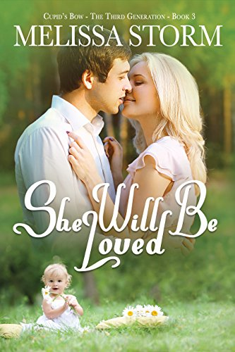 she-will-be-loved-cupids-bow-the-third-generation-book-3-english-edition