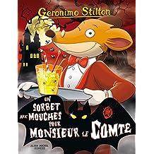 Geronimo Stilton N°3 : Un sorbet aux mouches pour monsieur le comte