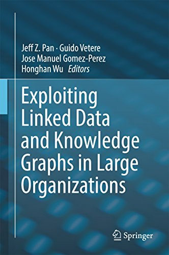 Exploiting Linked Data and Knowledge Graphs in Large Organisations