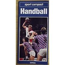 Handball: Fundierte Information für Einsteiger und Aktive