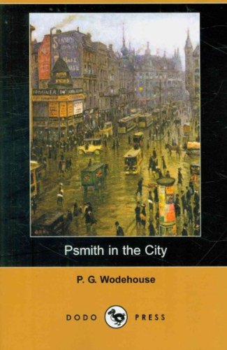 (PSMITH IN THE CITY - GREENLIGHT) BY Wodehouse, P. G. (Author) Paperback Published on (12 , 2007) par P. G. Wodehouse