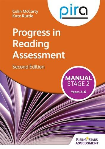 PIRA Stage Two (Tests 3-6) Manual - 2ED (Progress in Reading Assessment)