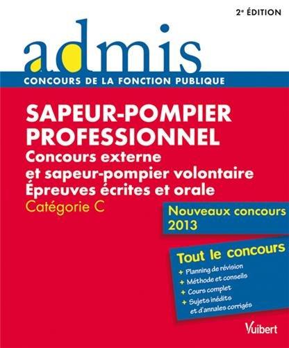 Concours Sapeur-pompier professionnel - Epreuves écrites et orale - Catégorie C - Nouveaux concours 2013