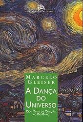 DANÇA DO UNIVERSO, A (Em Portuguese do Brasil)