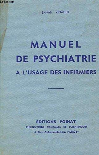 Manuel de psychiatrie à l'usage des infirmiers