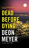 Dead Before Dying: A Novel (English Edition)