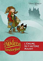 Wilma Tenderfoot, Tome 3 :