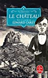 Le Château (Les Ferrailleurs, Tome 1)