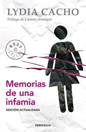 Memorias de una infamia (Spanish Edition)