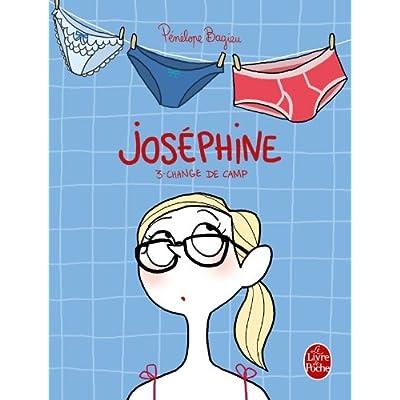 Joséphine 3 : Change de camp (Joséphine, Tome 3)