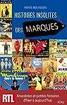 Histoires insolites des marques par Bouissou