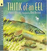Think of an Eel: Read and Wonder by Karen Wallace (2001-04-01)