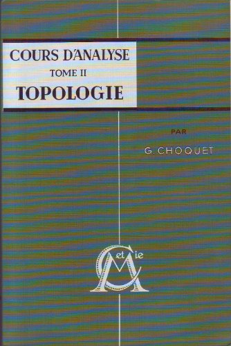 Cours d'analyse Tome II Topologie