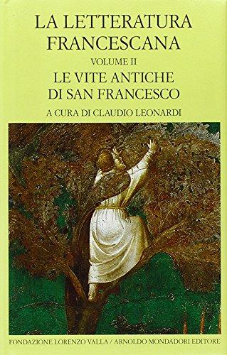 La letteratura francescana. Testo latino a fronte: 2