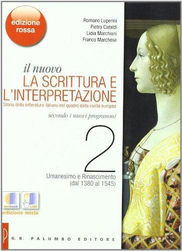 Il nuovo. La scrittura e l'interpretazione. Ediz. rossa. Per le Scuole superiori. Con espansione online: 2