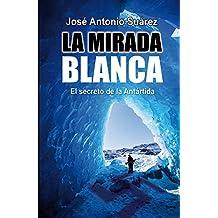 La mirada blanca (Spanish Edition)