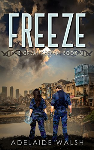 Freeze: A science fantasy novelette (The Great Keeper Series Book 3) (English Edition) - Stor-keeper
